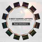 Best Gaming Laptops To Playing Cities Skylines