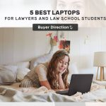 Best Laptops For Lawyers and Law School Students