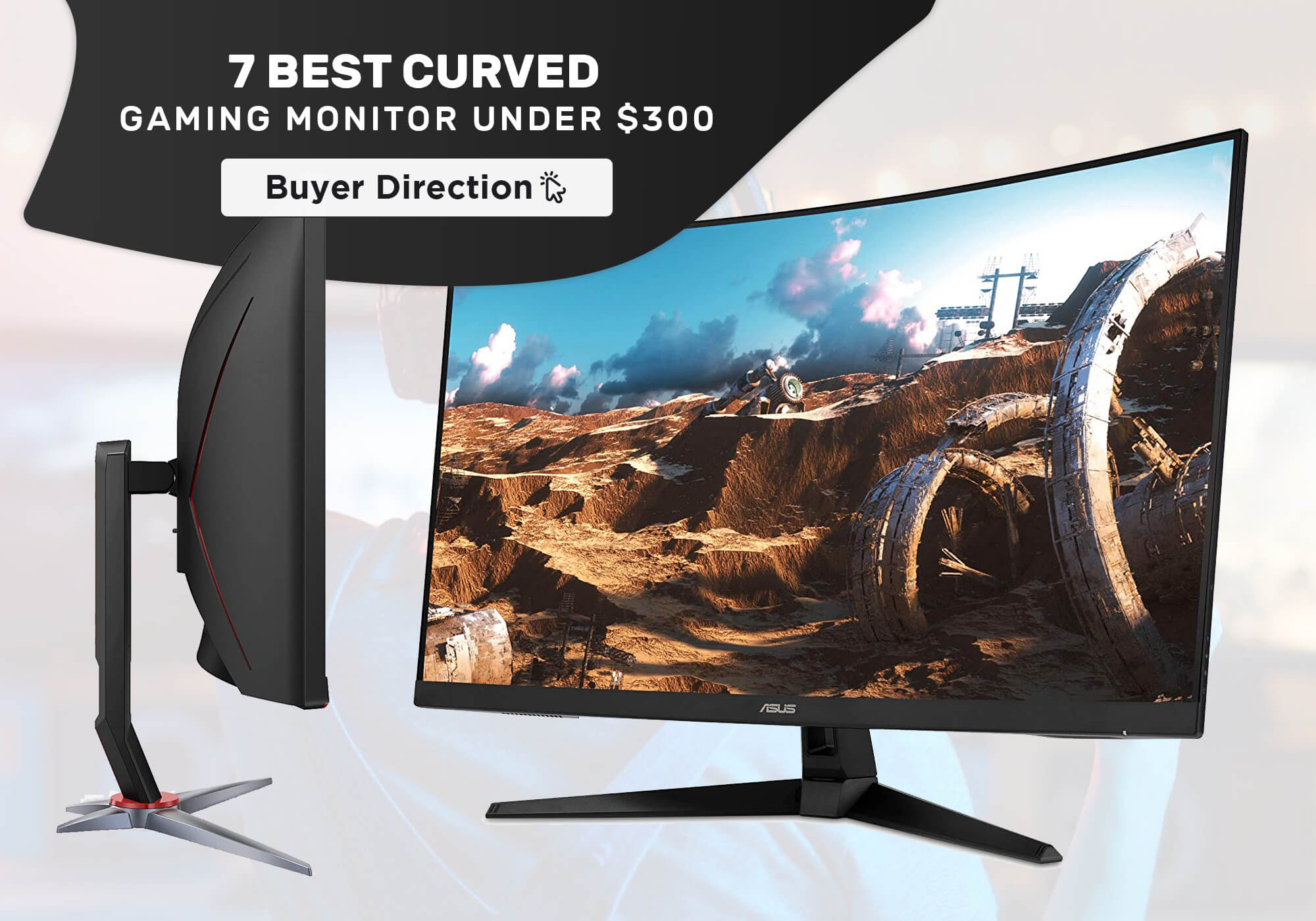7 Best Curved Gaming Monitors under $300 in 2021