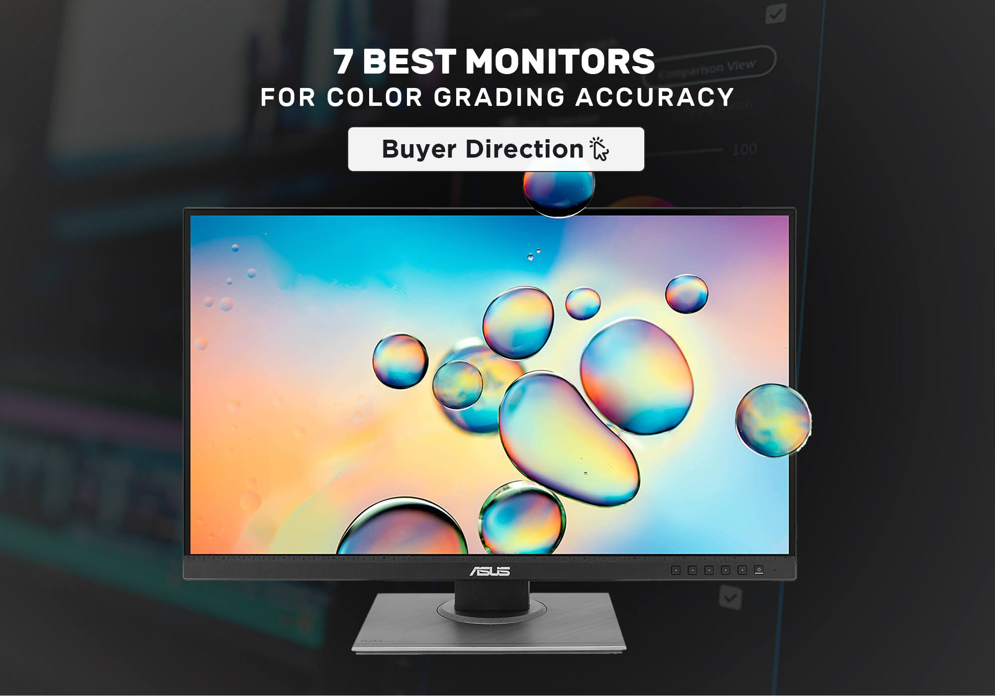 7 Best Monitors for Color Grading Accuracy in 2021
