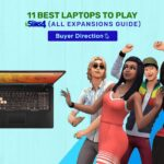 11 Best Laptops to Play Sims 4 (All Expansions Guide)